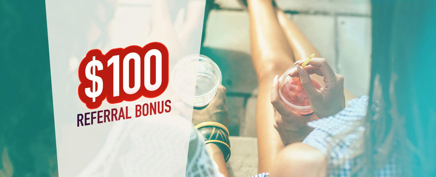 $100 Referral Bonus