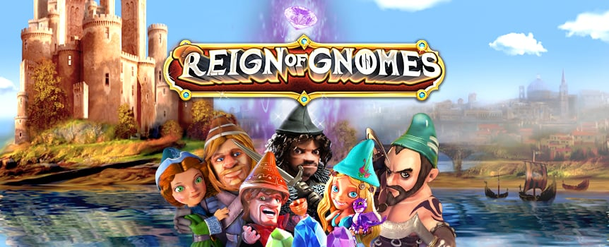 It's the age of gnomes in this all-ways-pay 3D slot. Gnome royalty spins through the five reels, offering 243 ways to trigger payouts.